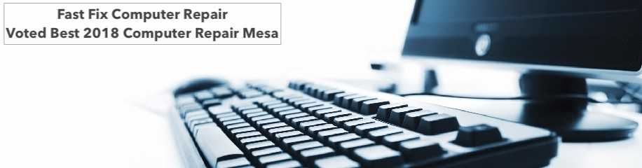 Fast Fix Computer Repair Voted Best 2018 Computer Repair Mesa